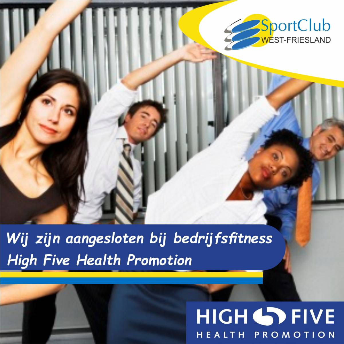 Sportclub West-Friesland is aangesloten bij High Five Health Promotion